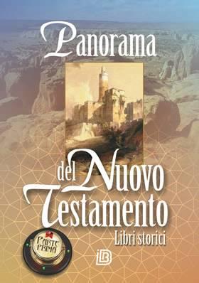 Panorama del Nuovo Testamento - Parte prima: Libri storici (Brossura)