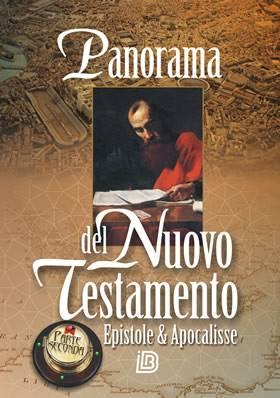 Panorama del Nuovo Testamento - Parte seconda: Epistole & Apocalisse (Brossura)