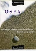 Osea - una moglie infedele e uno sposo deluso... che continua a sperare (Brossura)