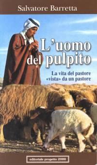 L'uomo del pulpito - La vita del pastore