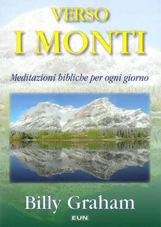 Verso i monti - Meditazioni bibliche per ogni giorno
