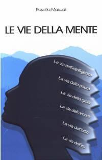 Le vie della mente (Brossura)