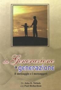 Da generazione a generazione - Il messaggio e i messaggeri (Brossura)