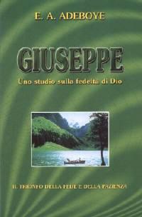 Giuseppe - Uno studio sulla fedeltà di Dio (Brossura)