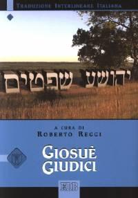 Giosuè - Giudici (Traduzione Interlineare Ebraico-Italiano) (Brossura)