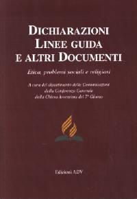 Dichiarazioni, Linee guida e altri Documenti - Etica, problemi sociali e religiosi