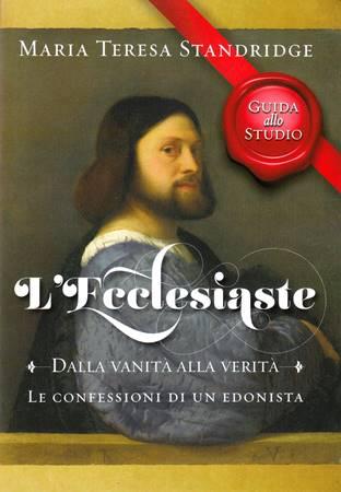 L'Ecclesiaste - Dalla vanità alla verità - Guida per lo studio (Spillato)