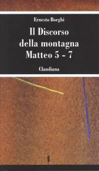 Il Discorso della Montagna Matteo 5 - 7 (Brossura)