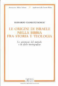 Le origini di Israele nella Bibbia fra storia e teologia