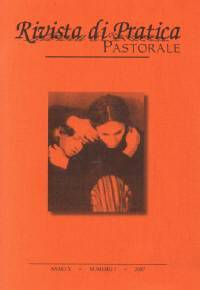 Rivista di pratica pastorale - Anno X - Numero 1 - 2007