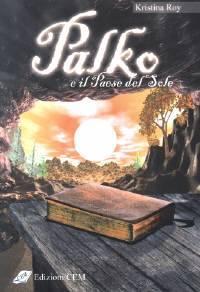 Palko e il paese del sole (Brossura)