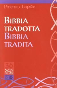 Bibbia tradotta, bibbia tradita (Brossura)
