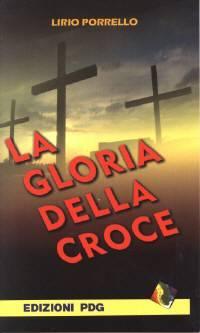 La gloria della croce (Spillato)