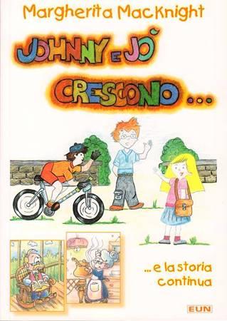 Johnny e Jò crescono... e la storia continua (Brossura)