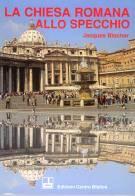 La chiesa romana allo specchio