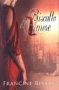 Riscatto d'amore - Un best seller con oltre un milione di copie vendute negli Stati Uniti (Brossura)