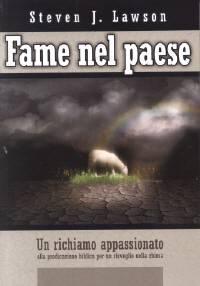 Fame nel paese - Un richiamo appassionato alla predicazione biblica per un risveglio nella chiesa (Brossura)