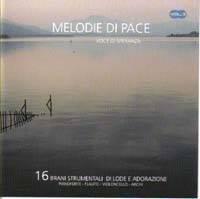 Melodie di pace vol. 3 voce di speranza - Brani strumentali di lode e adorazione