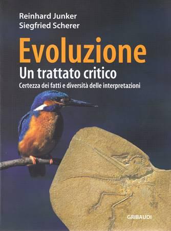 Evoluzione - Un trattato critico - Certezza dei fatti e diversità delle interpretazioni (Brossura)