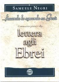 ...fissando lo sguardo su Gesù - Commento pratico alla lettera agli Ebrei (Brossura)