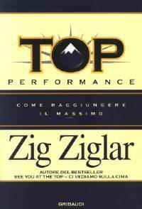 Top performance - Come raggiungere il massimo (Brossura)