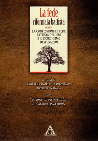 La fede riformata battista (Brossura)