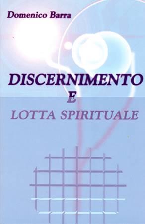 Discernimento e lotta spirituale (Spillato)