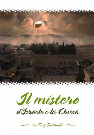 Il mistero d'Israele e la Chiesa (Brossura)