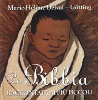 La Bibbia raccontata ai più piccoli (Copertina rigida)