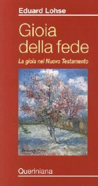 Gioia della fede - La gioia nel Nuovo Testamento