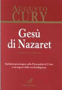 Gesù di Nazaret - Il maestro dei maestri tascabile - Inchiesta psicologica sulla Personalità di Cristo e sui segreti della Sua Intelligenza