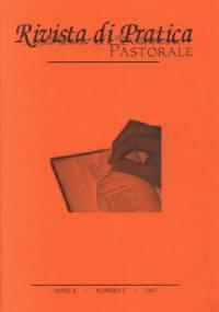 Rivista di pratica pastorale - Anno X - n 3 - 2007