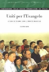 Uniti per l'Evangelo - A cura della Federazione delle Chiese Evangeliche in Italia