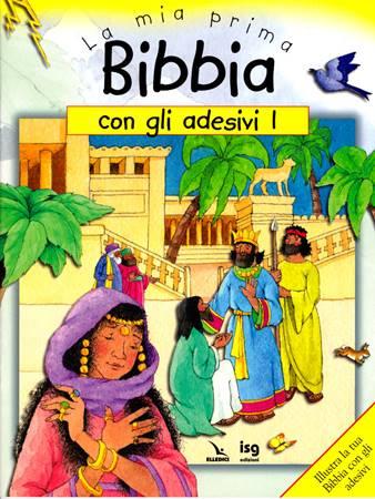 La mia prima Bibbia con gli adesivi - 1 - Illustra la tua Bibbia con gli adesivi (Spillato)