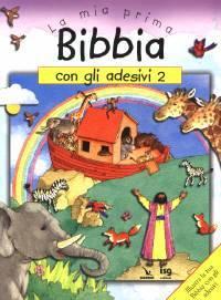 La mia prima Bibbia con gli adesivi - 2 - Illustra la tua Bibbia con gli adesivi (Spillato)