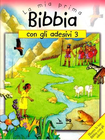 La mia prima Bibbia con gli adesivi - 3 - Illustra la tua Bibbia con gli adesivi (Spillato)