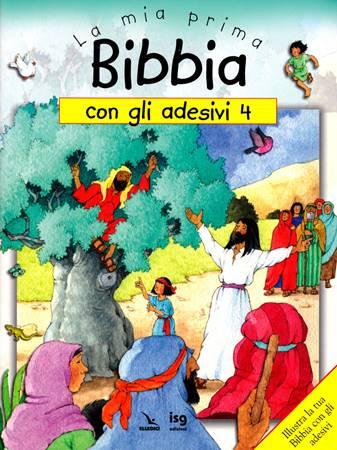 La mia prima Bibbia con gli adesivi - 4 - Illustra la tua Bibbia con gli adesivi (Spillato)