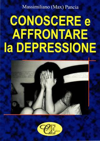 Conoscere e affrontare la depressione (Brossura)