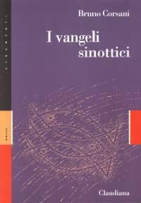 I vangeli sinottici - Commentario Collana Strumenti (Brossura)