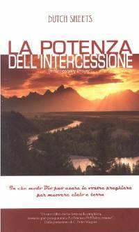 La potenza dell'intercessione (Brossura)