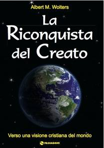 La Riconquista del creato (Brossura)
