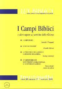 I campi biblici e altre opere al servizio delle chiese - Lux Biblica n° 37 (Brossura)