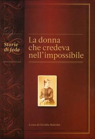 La donna che credeva nell'impossibile (Brossura)