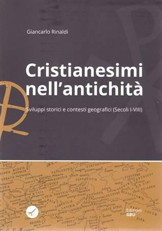 Cristianesimi nell'antichità (Brossura)
