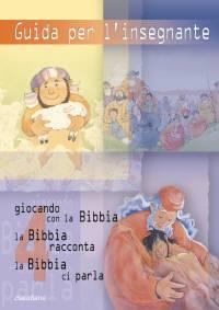 Guida per l'insegnante 4 (Giocando con la Bibbia, La Bibbia Racconta, La Bibbia ci parla Vol. 4) (Brossura)