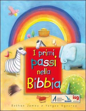 I primi passi nella Bibbia (Cartonato)