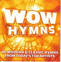 WOW Hymns - 30 modern & classic hymns from today's top artists