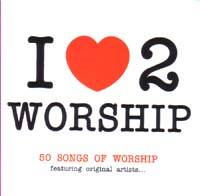 I love 2 worship