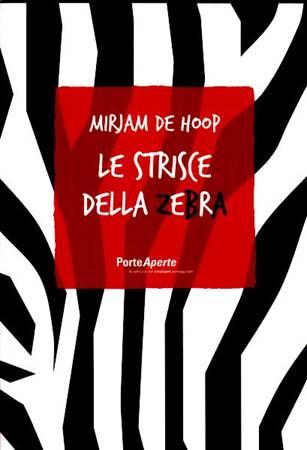 Le strisce della zebra (Brossura)