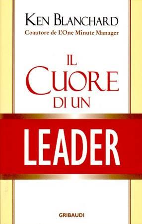 Il cuore di un leader (Brossura)